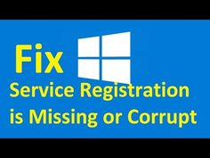 Windows 10 Service Registration is Missing or Corrupt! Fix - Howtosolveit - YouTube