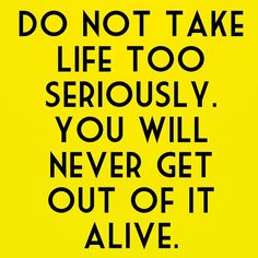 #truth #life #funny #livethelifeyoulove #fuckit