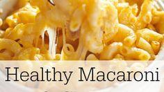 Healthy Macaroni & Cheese Recipe