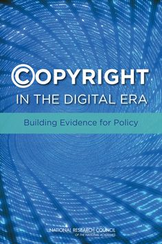 Free PDF of Copyright in the Digital Era: Building Evidence for Policy Copyright Fair Use, Copyright Law, Library Research, School Librarian, Digital Literacy, Teaching Technology, Digital Citizenship, Library Programs, Free Downloads