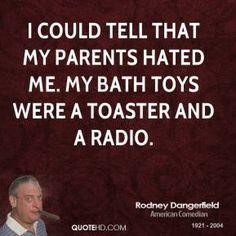 rodney dangerfield quotes   Rodney Dangerfield Quotes   QuoteHD