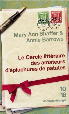 ANNIE BARROWS - MARY ANN SHAFFER - Cercle littéraire des amateurs d'épluchures de patates
