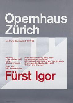 Muller-Brockmann, Josef poster: Opernhaus Zurich - Furst Igor  http://www.internationalposter.com/style-primer/international-typographic.aspx