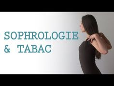 ▶ Sophrologie pour arrêter de fumer - YouTube