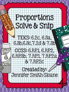 Proportions Solve and Snip- Covers TEKS and CCSS for 6th & 7th Grade