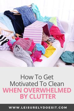 Are you overwhelmed by clutter and a messy house? Here are some simple ideas for how to get motivated to clean your home when you just don't feel like it or know where to start. Household Cleaning Schedule, Cleaning Checklist, Cleaning Hacks, Cleaning Routines, Cleaning Schedules, Cleaning Recipes, Clearing Out Clutter, How To Get Motivated, Messy House