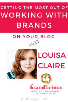 Top Tips for Getting the Most out of Monetizing Brand/Blog Relationships