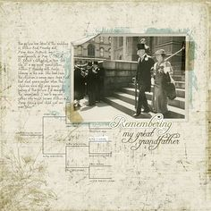 Remembering My Great Grandfather...lovely digi page using the family tree chart brushes in the next pin.