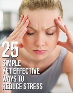 25 Simple Yet Effective Ways To Reduce Stress