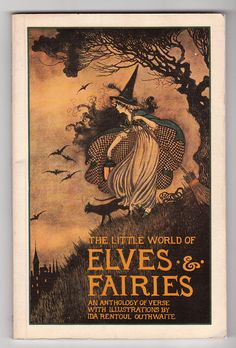 The Little World of Elves & Fairies, illustrated by Ida Outhwaite