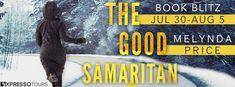 Stephanie Jane: Spotlight on The Good Samaritan by Melynda Price +...
