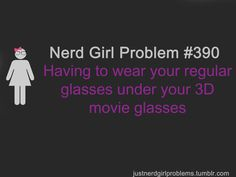 Nerd Girl Problem #390 -- yes, it is a problem :[[