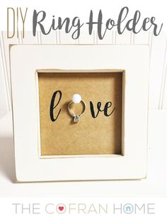 """DIY Ring Holder"" - love this for an engagement gift or pre wedding gift!  http://www.thecofranhome.com"
