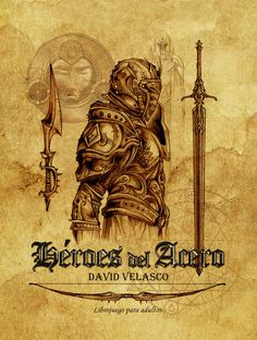 Portada del librojuego 'Héroes del Acero'. http://www.david-velasco.net/heroes-del-acero/