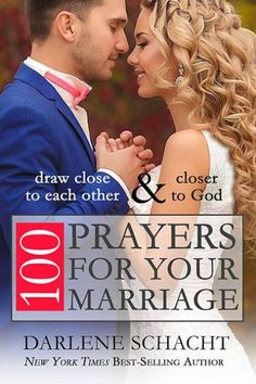 100 Prayers for Your Marriage: Draw Close to Each Other & Draw Close to God Biblical Marriage, Marriage Prayer, Marriage Relationship, Marriage And Family, Happy Marriage, Marriage Advice, Marriage Preparation, Marriage Issues, Marriage Help