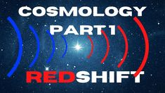 Cosmology 101: Redshift Edwin Hubble, Physics, Science, Big, Physique