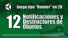 12 - Notificaciones y destructores de objetos - Tutorial Unity 2D en esp...