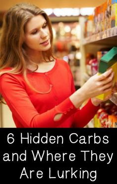 6 Hidden Carbs and Where They Are Lurking ~ http://positivemed.com/2015/02/18/6-hidden-carbs-and-where-they-are-lurking/