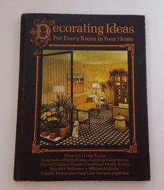 1960s-book-Decorating-Ideas-for-Every-Room-In-Your-Home-Vintage