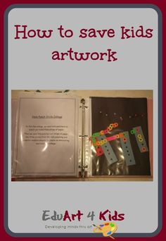 Learn a great way to save all of your children's arts and crafts collected with nowhere to go Acrylic Painting For Kids, Finger Painting For Kids, Kids Collage, Simple Collage, Summer Art Projects, Toddler Art Projects, Creative Thinking Skills, Kindergarten Art Projects, Painting Activities