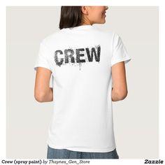 Crew (spray paint) t shirt