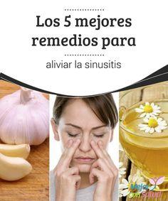 Los 5 mejores remedios para aliviar la #sinusitis La infusión de #manzanilla nos puede ayudar a aliviar los síntomas de la sinusitis tanto de forma externa, #inhalando sus vapores, como interna, ya que sus compuestos reducen las mucosidades #RemediosNaturales