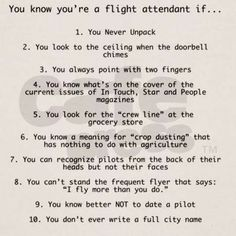 You know you're a flight attendant when. so so true. so so me You know you're a flight attendant when…. so so true. Flight Attendant Quotes, Airline Humor, Aviation Humor, Come Fly With Me, Airline Travel, Cabin Crew, Attendance, Love My Job, Lady