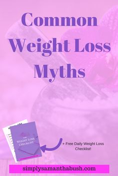 Here is a list of common weight loss myths and what you should be doing instead to lose weight at a healthy rate and get you the results you want!