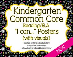 """Wonderful  """"I Can"""" statements for Common Core Standards with visuals for each one.  AWESOME!!"""