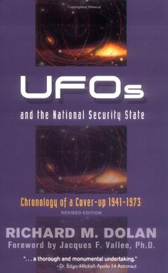 UFOs and the National Security State: Chronology of a Coverup, 1941-1973 by Richard M. Dolan http://www.amazon.com/dp/1571743170/ref=cm_sw_r_pi_dp_2scBub07E7GV7
