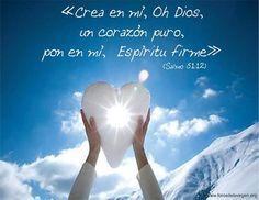 #BIBLIA «Crea en mí, Oh Dios, un corazón puro, pon en mí Espíritu firme» (Salmo 51:12)