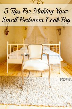 5 Tips For Making Your Small Bedroom Look Big - Here are some tips and and tricks to make your small bedroom feel more spacious.