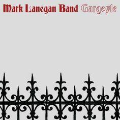 Mark Lanegan Band Album - Gargoyle
