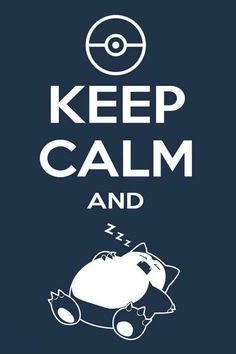 Keep calm and zzz