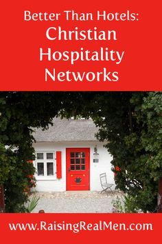 Raising Real Men » Blog Archive » Save on Hotels with Christian Hospitality Networks