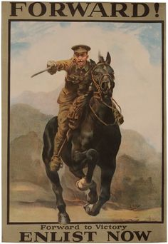 GBP - British Army Cavalry 1915 Poster 'Forward Enlist Now' World War 1 Poster Ww1 Propaganda Posters, Wilhelm Ii, Kaiser Wilhelm, Retro Poster, Vintage Posters, Military Art, Military History, World War One, First World