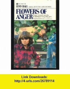 Flowers of Anger (9780380018826) Lynn Hall , ISBN-10: 0380018829  , ISBN-13: 978-0380018826 ,  , tutorials , pdf , ebook , torrent , downloads , rapidshare , filesonic , hotfile , megaupload , fileserve