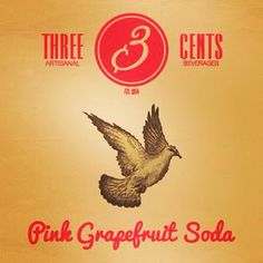 Three cents grapefruit soda Premium Beverages #threecents #premiumbeverages #bubbles #bestproduct