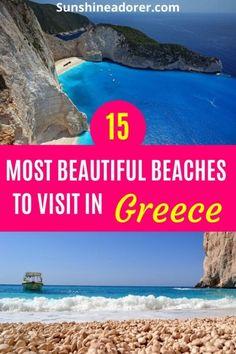 15 Most Stunning Beaches in Greece to Visit - Sunshine Adorer
