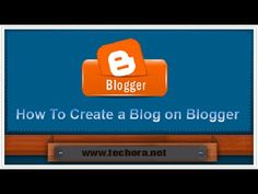 How To Create a Blog in Blogger - Urdu and Hindi Video Tutorial Class 01