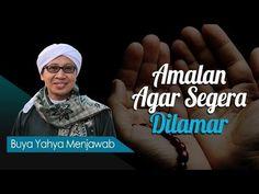 Amalan Agar Segera Dilamar - Buya Yahya Menjawab - YouTube Agar, Self, Youtube, Youtubers, Youtube Movies
