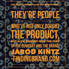 First they're people. And they've bought into your concept... #quote #brand #branding #marketing