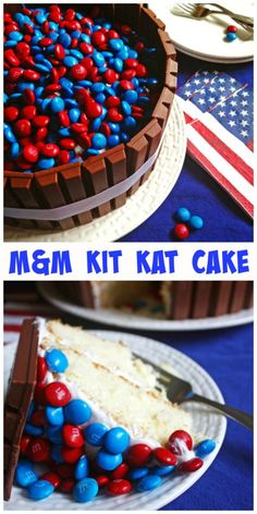 M&M Kit Kat Cake ~ Fourth of July style...but can be made for any day! Make this delicious cake for a birthday or any reason to indulge in your favorite candy!