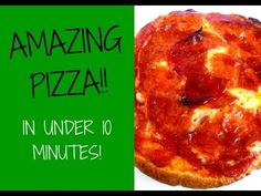 Make AMAZING PIZZA In UNDER 10 MINUTES!! - Super Delicious! - YouTube