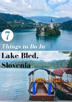 7 Things to Do in Lake Bled, Slovenia Bled Slovenia, Slovenia Travel, Travel Around Europe, Europe Travel Tips, Travel Guides, European Destination, European Travel, Europe Holidays, Lake Bled