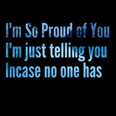 Im proud of you Crazy Facts, Weird Facts, Im Proud Of You, Told You So, Hindsight, Perfection Quotes, Trust Me, Neon Signs, Strange Facts