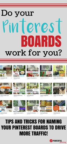 Pinterest Board Names: Are your boards working for you? Learn how to name your Pinterest boards to bring more traffic to your site. Pinterest Tips | Social Media Marketing | How to Blog