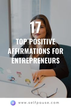 Enjoy this list of the top Entrepreneur affirmations to help you improve your confidence and mindset as an Entrepreneur.     #businessaffirmations #entrepreneurship #business  #entrepreneuraffirmations #businesssuccess #manifestsuccess #positiveaffirmaitons #positivity