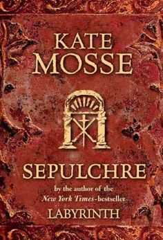 Sepulchre by Kate Mosse: The stories of two women separated by more than a century are brought together by a series of visions that are related to the tarot and a small church, known as a Sepulchre in the grounds of the Domaine de la Cade.