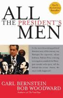 All the President's men  	 Carl Bernstein, Bob Woodward.